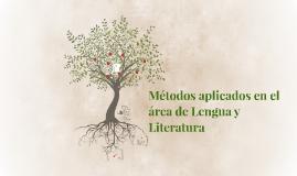 Métodos aplicados en el área de Lengua y Literatura