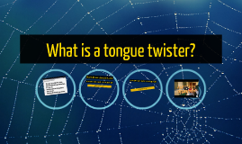 What is a tongue twister?