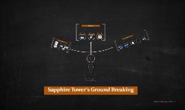 Sapphire Tower's Ground Breaking