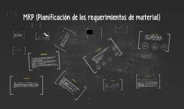 Copy of MRP (Planificación de los requerimientos de material)