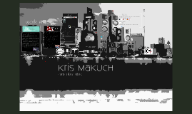 Copy of Kris Makuch