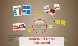 Copy of Modelo del Estres Psicososial