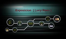Exposicion De Doma Natural ( Lucy Rees )