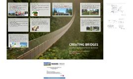 Creating Bridges