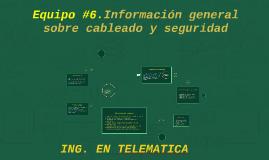 Capítulo 1 Información general sobre cableado y seguridad