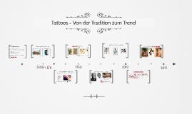 Tattoos - Von der Tradition zum Trend