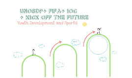 Kick Off the Future