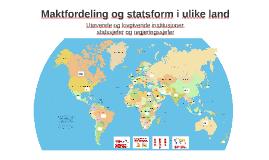 Maktfordeling og statsform i ulike land