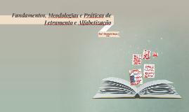 Fundamentos, Meodologias e Práticas de Letramento e Alfabeti