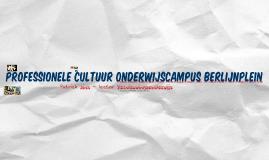 Professionele leercultuur Onderwijscampus Berlijnplein