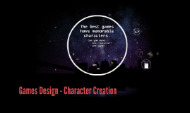 Games Design - Character Creation