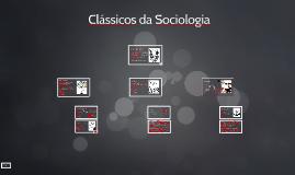 Classicos da Sociologia