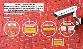 El concepto constitucional de Estado Democrático y Social de Derecho y de Justicia como parámetro interpretativo del poder coercitivo de la Administración Pública en Venezuela