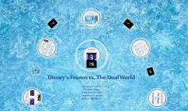 Frozen vs. Deaf World