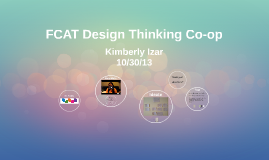 FCAT Design Thinking Co-op