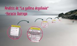 """Análisis de """"La gallina degollada"""""""