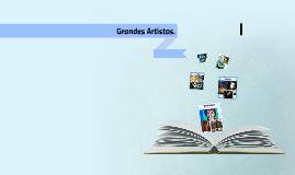 Grandes Artistas.