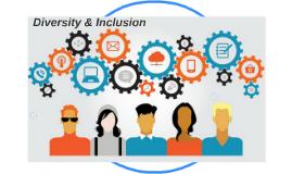 Copy of Diversity & Inclusion