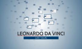LEONARDO DA VINCI CLARO Y OSCURO