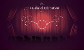Julia Gabriel Education
