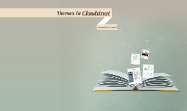 Themes in Cloudstreet