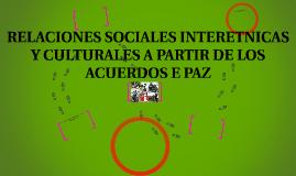 Relaciones sociales interétnicas y culturales a partir de lo