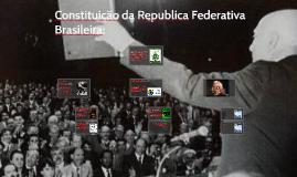 Constituição da Republica Federativa Brasileira: