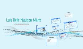 Copy of Lulu Belle  Madison White