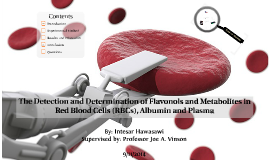 The Detection and Determination of Flavonols and Metabolites in Red Blood Cells (RBCs), Albumin and Plasma