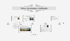 Mitre, Avellaneda y Sarmiento