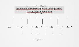Primeras Expediciones y Misioneros: jesuitas, franciscanos y