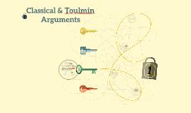 Classical & Toulmin Arguments