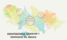 Copy of Caracteristicas, elementos y propiedades del círculo