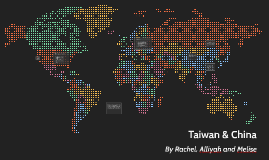 Taiwan & China