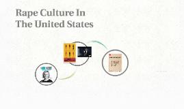 Rape Culture In The United States