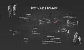 Dress Code & Behavior