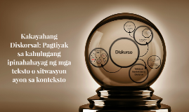 Copy of Copy of Kakayahang Diskorsal