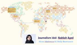 Journalism Idol- Nahlah Ayed