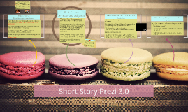 Short Story Prezi 3.0
