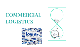 Copy of COMMERCIAL LOGISTICS