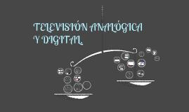 Televisión Digital y Televisión Analogica