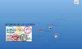 DETERIORO DE LOS SENTIDOS