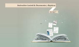 Instructivo Control de Documentos y Registros