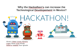 Why Hackaton's can increase the Technological Developement i