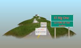 Copy of El Big One Y la Falla de San Andrés.