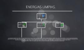 ENERGIAS LIMPIAS.