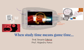When study time means game time: video game-based learning a