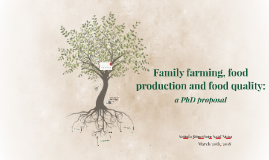 Family farming, food production and quality: