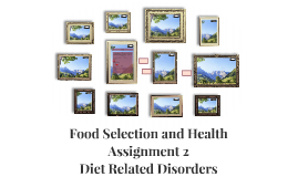 Food Selection and Health