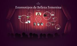 Estereotipos de Belleza Femenina